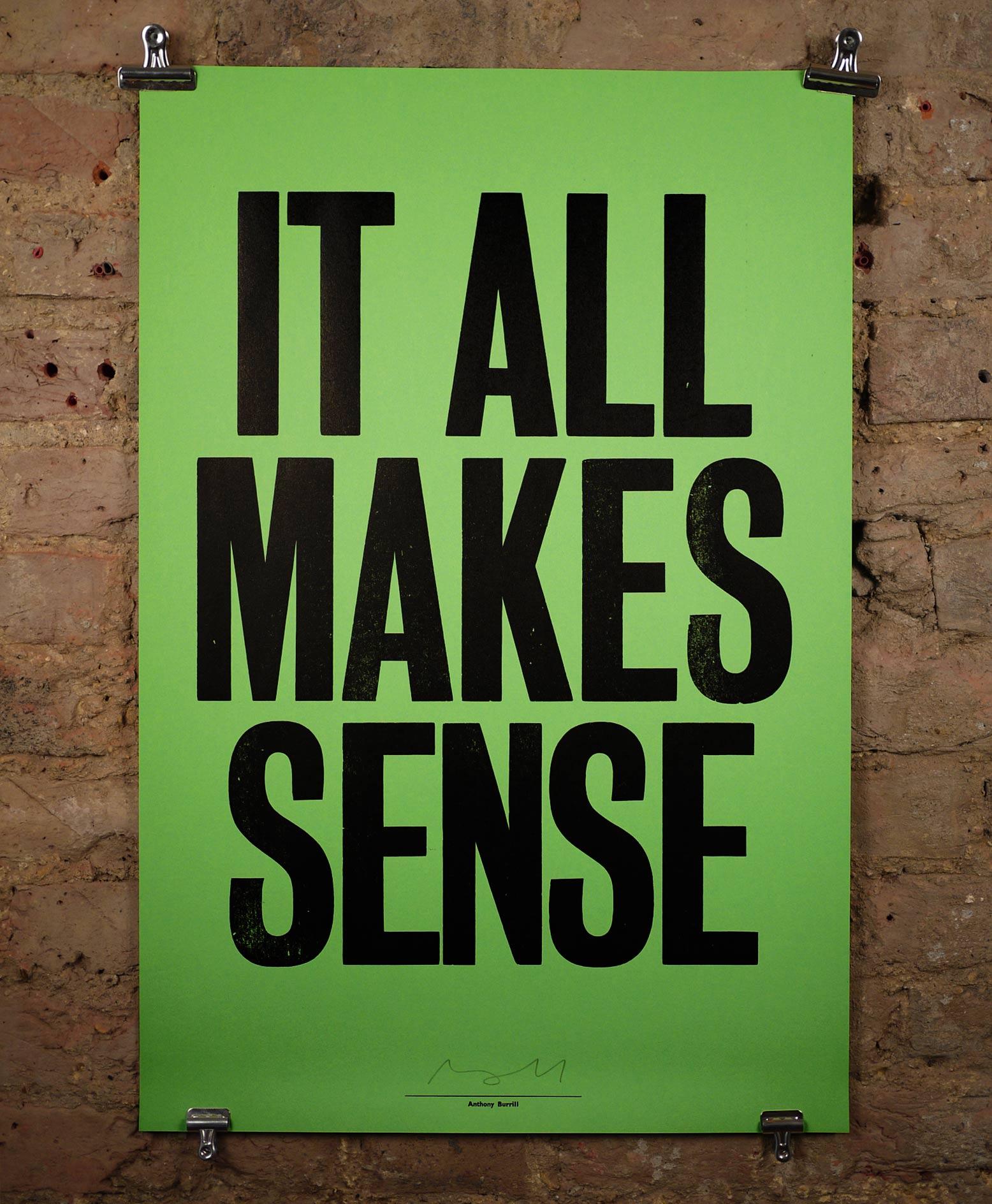 03050c056c66 It all makes sense by Anthony Burrill