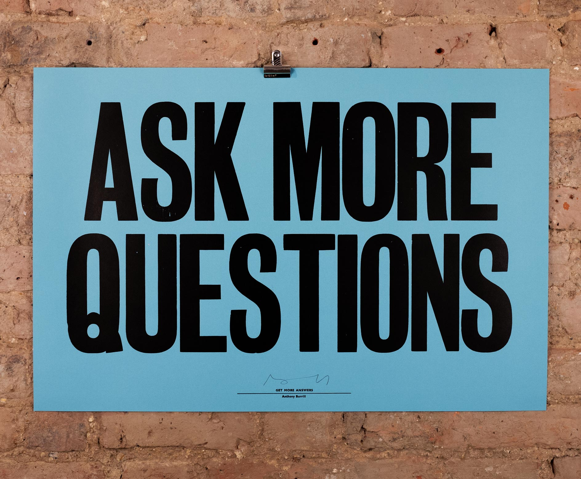 Ask more questions by anthony burrill nelly duff for More com