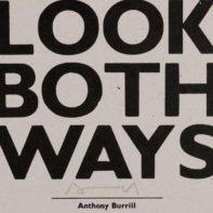 AB22-Anthony-Burrill-Look-Both-Ways-Thumbnail