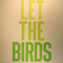 temp_anthony_burrill_let_the_birds_sing_thumbnail