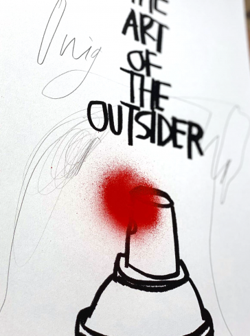 The Art of The Outsider - Hand Finished