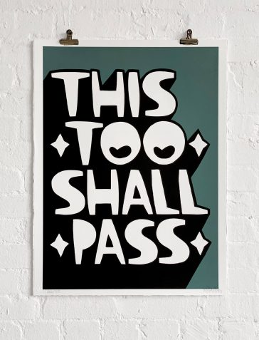 This Too Shall Pass - Blue